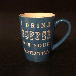 "Coffe Mug ""I drink coffee for your protection"""